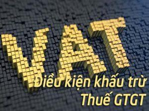 Dieu-kien-khau-tru-thue-gtgt-dau-vao